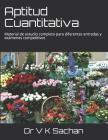 Aptitud Cuantitativa: Material de estudio completo para diferentes entradas y exámenes competitivos Cover Image