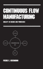 Continuous Flow Manufacturing: Quality in Design and Processes Cover Image