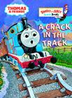 A Crack in the Track (Thomas & Friends) (Bright & Early Board Books(TM)) Cover Image