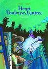 Henri Toulouse-Lautrec Cover Image