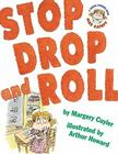 Stop, Drop, and Roll: A Jessica Worries Book: Fire Safety Cover Image