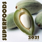 Superfoods 2021 Mini Wall Calendar Cover Image