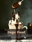 Dogs Food: What can eat your dog Cover Image