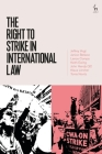 The Right to Strike in International Law Cover Image