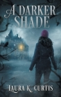 A Darker Shade Cover Image