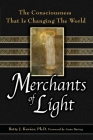 Merchants of Light: The Consciousness That Is Changing the World Cover Image