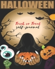 Halloween Trick or Treat self-journal: notebook, blankbook Cover Image