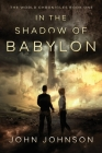 In the Shadow of Babylon Cover Image