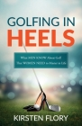 Golfing in Heels Cover Image