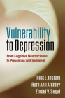 Vulnerability to Depression: From Cognitive Neuroscience to Prevention and Treatment Cover Image
