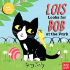Lois Looks for Bob at the Park Cover Image