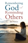 Remembering God and Reminding Others Cover Image