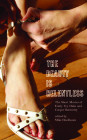The Beauty Is Relentless: The Short Movies of Emily Vey Duke and Cooper Battersby Cover Image