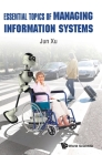 Essential Topics of Managing Information Systems Cover Image