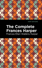 The Complete Frances Harper Cover Image