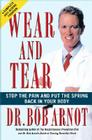Wear and Tear: Stop the Pain and Put the Spring Back in Your Body Cover Image