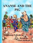 Ananse and The Pig Cover Image