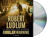The Ambler Warning Cover Image
