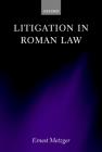 Litigation in Roman Law Cover Image