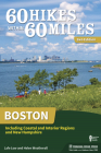 60 Hikes Within 60 Miles: Boston: Including Coastal and Interior Regions and New Hampshire Cover Image