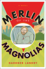 Merlin of the Magnolias Cover Image