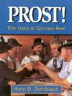 Prost!: The Story of German Beer Cover Image