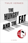 The Hungry and the Fat Cover Image