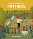 Mindful Thoughts for Fathers: A Journey of Loving-Kindness Cover Image