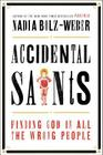 Accidental Saints: Finding God in All the Wrong People Cover Image