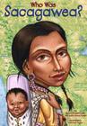 Who Was Sacagawea? (Who Was...?) Cover Image