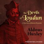 The Devils of Loudun: A True Story of Demonic Possession Cover Image