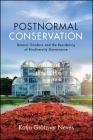 Postnormal Conservation: Botanic Gardens and the Reordering of Biodiversity Governance Cover Image