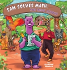 Sam Solve Math: The Duck Riddle Cover Image