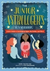 The Junior Astrologer's Handbook: A Kid's Guide to Astrological Signs, the Zodiac, and More Cover Image