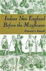Indian New England Before the Mayflower Cover Image