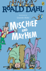 Roald Dahl's Mischief and Mayhem Cover Image