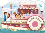 Fairytale Love Boat (Shaped Board Books) Cover Image