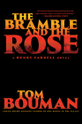 The Bramble and the Rose: A Henry Farrell Novel Cover Image