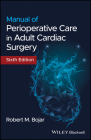 Manual of Perioperative Care in Adult Cardiac Surgery Cover Image