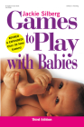 Games to Play with Babies Cover Image