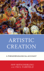 Artistic Creation: A Phenomenological Account Cover Image