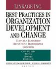 Best Practices in Organization Development and Change: Culture, Leadership, Retention, Performance, Coaching Cover Image