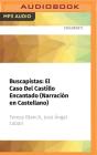 Buscapistas: El Caso del Castillo Encantado (Narración En Castellano) Cover Image