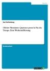 Olivier Messiaen: Quatuor pour la Fin du Temps. Eine Werkeinführung Cover Image