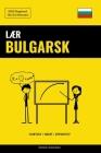 Lær Bulgarsk - Hurtigt / Nemt / Effektivt: 2000 Nøgleord Cover Image