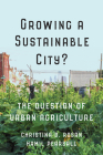Growing a Sustainable City?: The Question of Urban Agriculture (Utp Insights) Cover Image