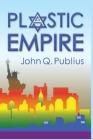 Plastic Empire Cover Image