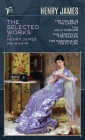 The Selected Works of Henry James, Vol. 16 (of 18): The Figure in the Carpet; The Jolly Corner; The Lesson of the Master; The Madonna of the Future Cover Image