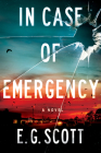 In Case of Emergency: A Novel Cover Image