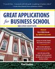 Great Applications for Business School, Second Edition (Great Application for Business School) Cover Image